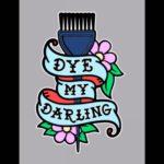 Dye My Darling